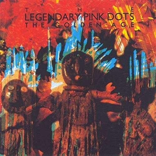 CD LEGENDARY PINK DOTS - GOLDEN AGE