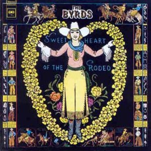 CD BYRDS - Sweetheart of the Rodeo