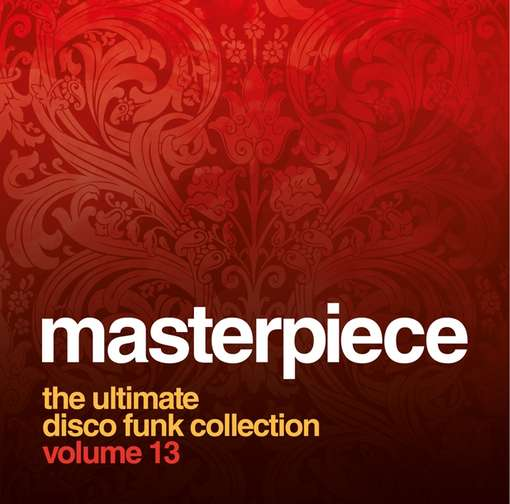 CD V/A - MASTERPIECE THE ULTIMATE DISCO FUNK COLLECTION VOL.13