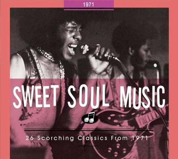 CD V/A - SWEET SOUL MUSIC 1971