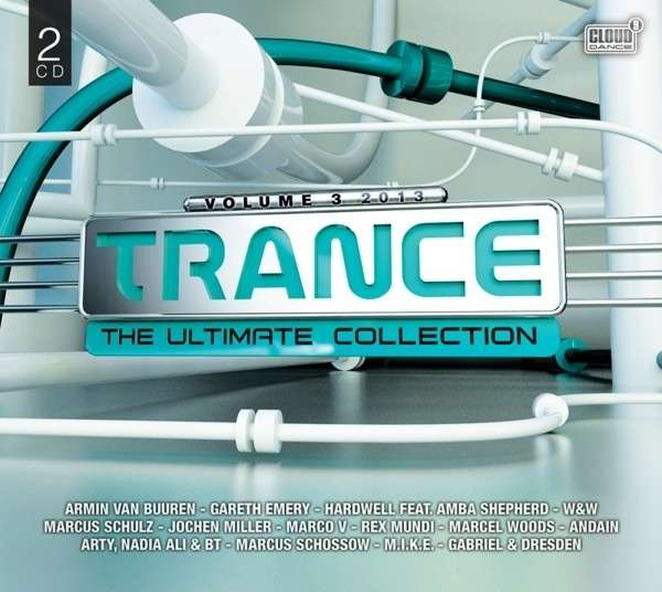 CD V/A - TRANCE THE ULTIMATE COLLECTION VOLUME 3. 2013