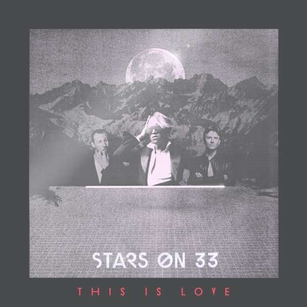 CD STARS ON 33 - THIS IS LOVE