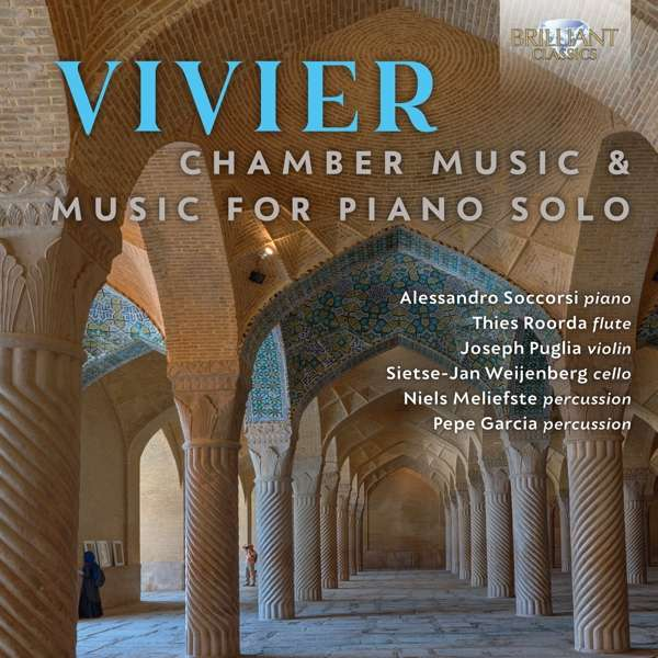 CD VIVIER, C. - CHAMBER MUSIC & MUSIC FOR PIANO SOLO