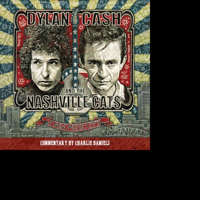 CD DYLAN, BOB/JOHNNY CASH - Dylan, Cash, and the Nashville