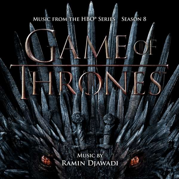 Vinyl OST / DJAWADI, RAMIN - GAME OF THRONES: SEASON 8 (SELECTIONS FROM THE HBO® SERIES) THE IRON THRONE VERSION