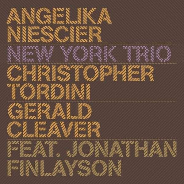 CD NIESCIER, ANGELIKA - NEW YORK TRIO