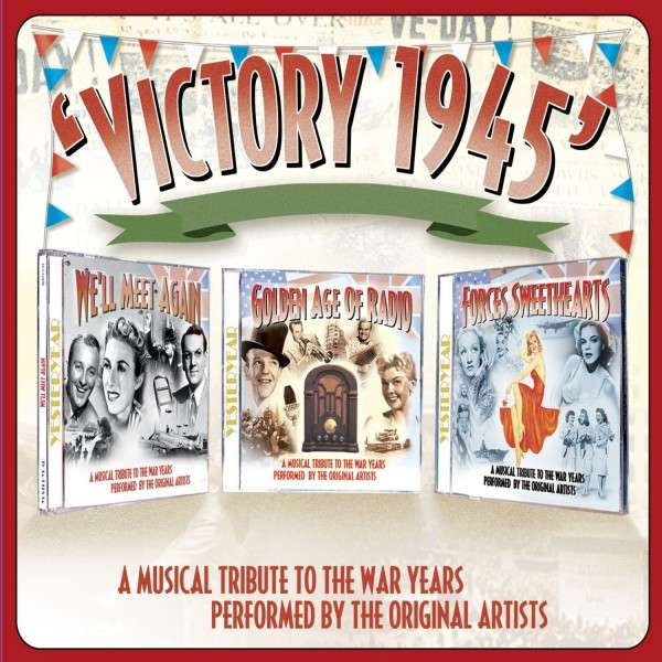 CD V/A - VICTORY 1945 - A MUSICAL TRIBUTE TO THE WAR YEARS