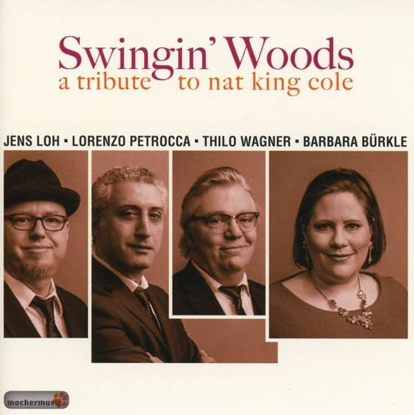 CD SWINGIN' WOODS - A TRIBUTE TO NAT KING COLE