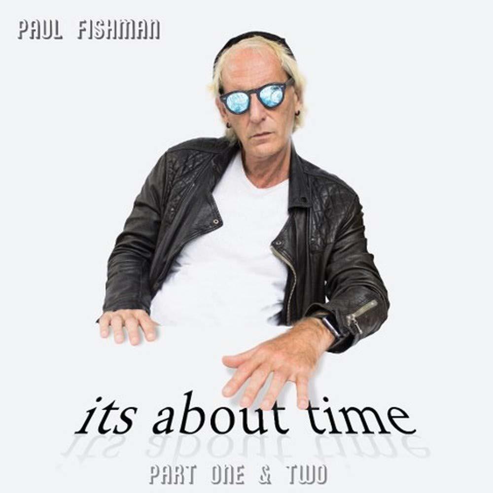 CD FISHMAN, PAUL - IT'S ABOUT TIME: PART 1 & 2