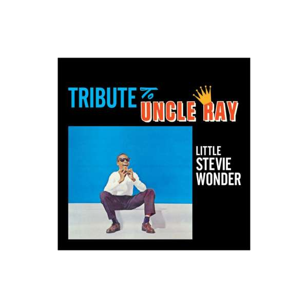 CD WONDER, STEVIE - TRIBUTE TO UNCLE RAY/THE JAZZ SOUL OF LITTLE STEVIE