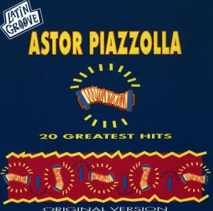 CD PIAZZOLLA, ASTOR - 20 Greatest Hits