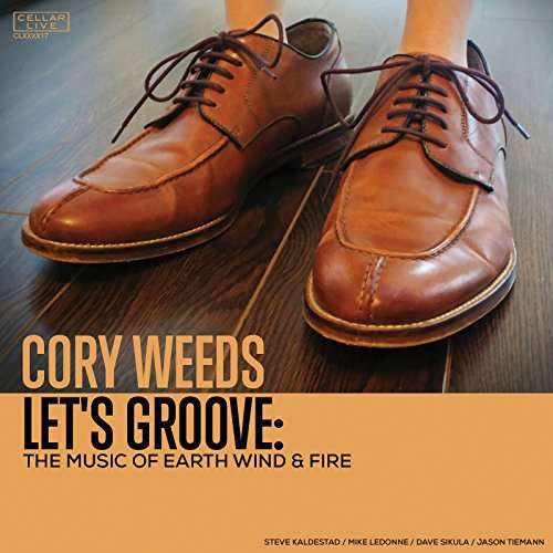 CD WEEDS, CORY - LET'S GROOVE: THE MUSIC OF EARTH WIND & FIRE