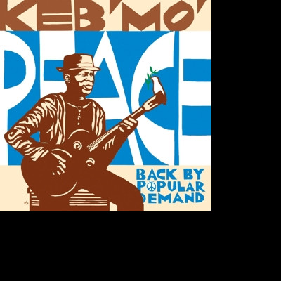 KEB'MO' - CD PEACE-BACK BY POPULAR DEMAND