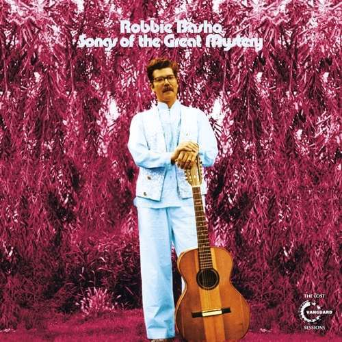 CD BASHO, ROBBIE - SONGS OF THE GREAT MYSTERY - THE LOST VANGUARD SESSIONS