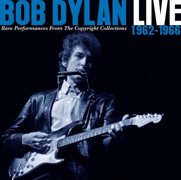 Bob Dylan - CD LIVE 1962-1966 - RARE PERFORMANCES FROM THE COPYRIGHT COLLECTIONS