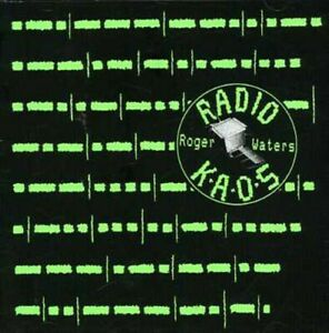 CD WATERS, ROGER - Radio K.A.O.S.