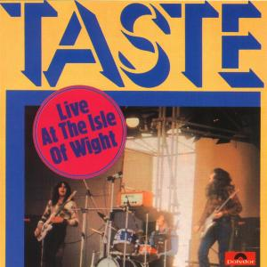 CD TASTE - LIVE AT THE ISLE OF WIGHT