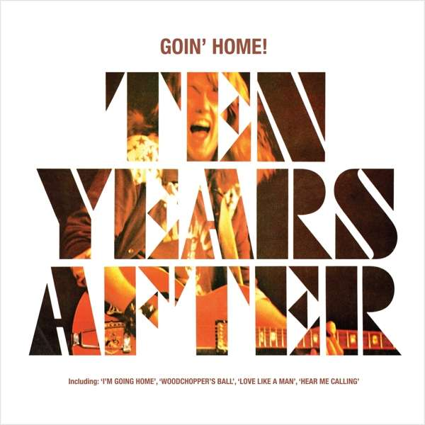 CD TEN YEARS AFTER - GOIN' HOME!
