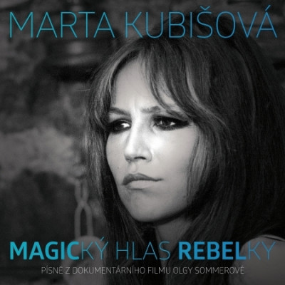 CD KUBISOVA MARTA MAGICKY HLAS REBELKY