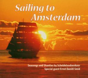 CD SMID, ERNST DANIEL - SAILING TO AMSTERDAM