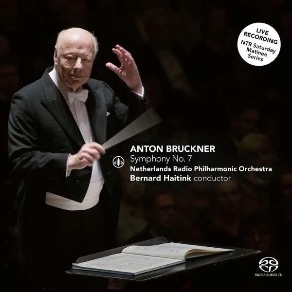 CD NETHERLANDS RADIO PHILHAR - BRUCKNER NO. 7