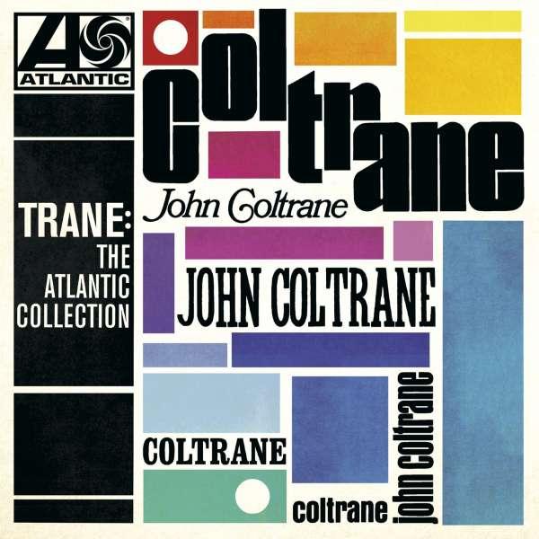 CD COLTRANE, JOHN - TRANE: THE ATLANTIC COLLECTION