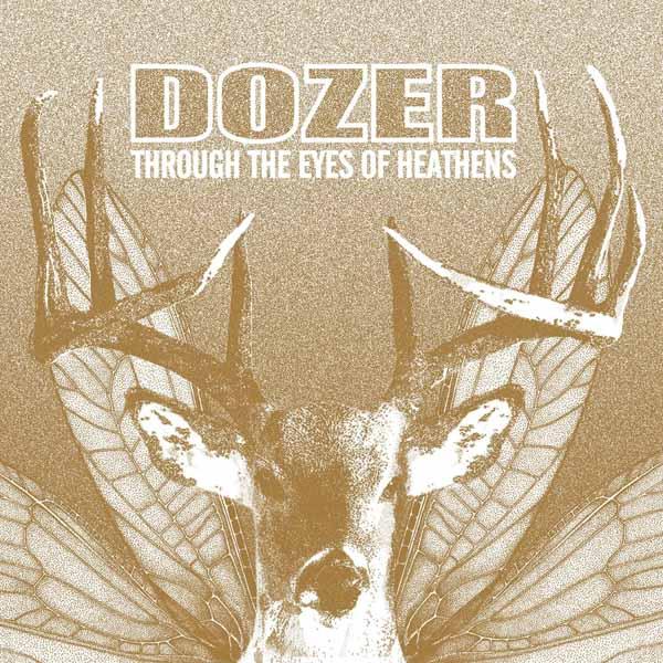 Vinyl DOZER - THROUGH THE EYES OF HEATHENS