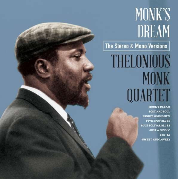 CD MONK, THELONIOUS -QUARTET - MONK'S DREAM - THE MONO & STEREO VERSIONS