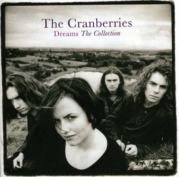The Cranberries - Vinyl DREAMS: THE COLLECTION