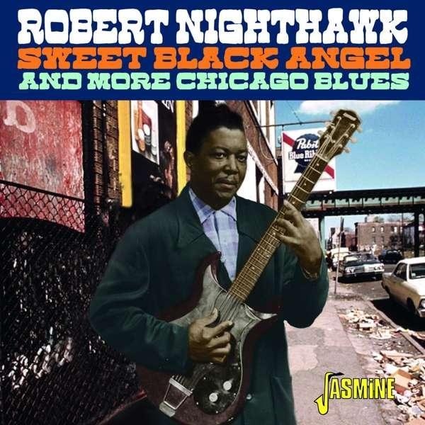 CD NIGHTHAWK, ROBERT - SWEET BLACK ANGEL
