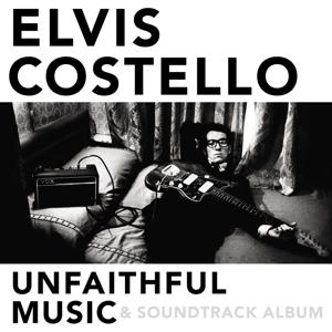 CD COSTELLO ELVIS - UNFAITHFUL MUSIC &...