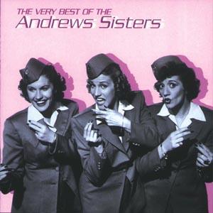 CD ANDREWS SISTERS - THE VERY BEST OF