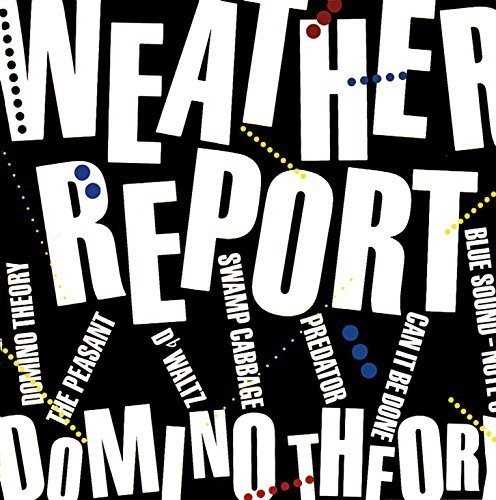 CD WEATHER REPORT - DOMINO THEORY