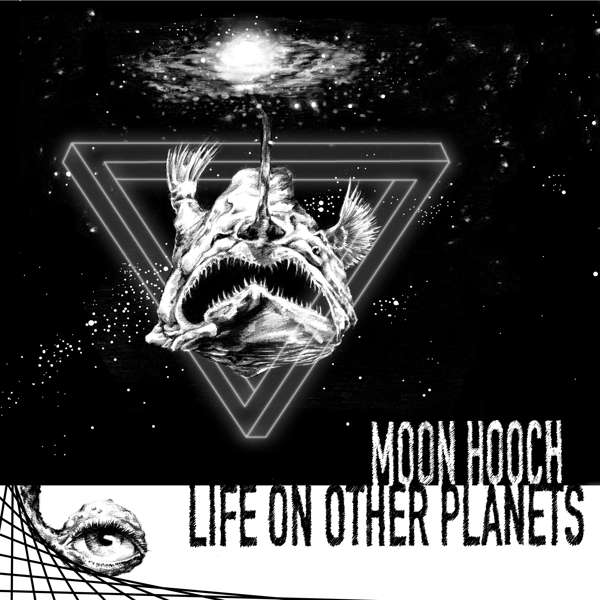 CD MOON HOOCH - LIFE ON OTHER PLANETS