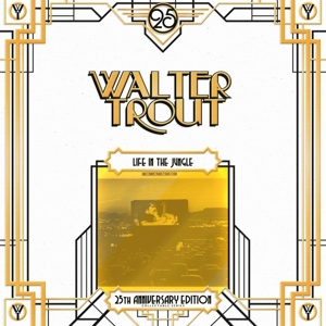 Vinyl TROUT, WALTER - LIFE IN THE JUNGLE =25TH ANNIVERSARY EDITION=