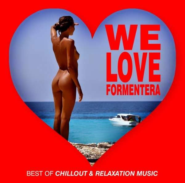 CD V/A - WE LOVE FORMENTERA - BEST OF CHILLOUT & RELAXSTION MUSIC