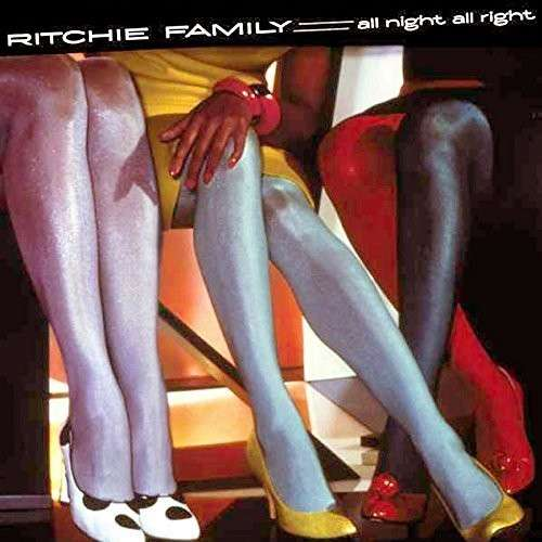 CD RITCHIE FAMILY - ALL NIGHT ALL RIGHT