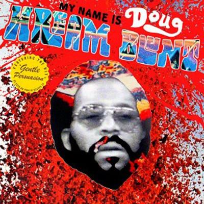 Vinyl BLUNT, DOUG HREAM - MY NAME IS DOUG HREAM BLUNT