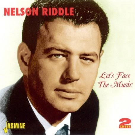 CD RIDDLE, NELSON - LET'S FACE THE MUSIC