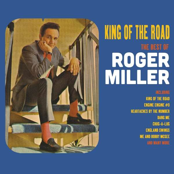 CD MILLER, ROGER - KING OF THE ROAD - THE BEST OF