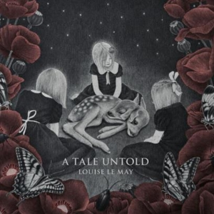 CD MAY, LOUISE LE - A TALE UNTOLD
