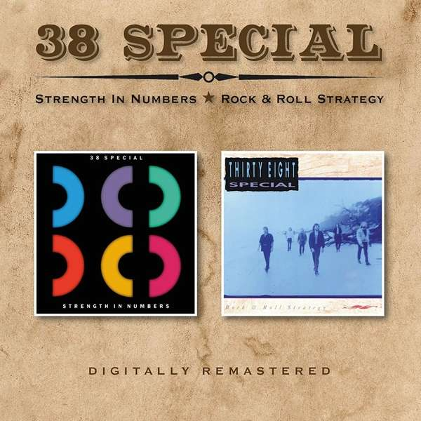 CD THIRTY EIGHT SPECIAL - STRENGTH IN NUMBERS/ROCK & ROLL STRATEGY