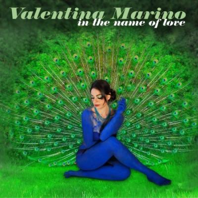 CD MARINO, VALENTINA - IN THE NAME OF LOVE
