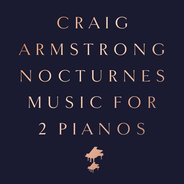 CD ARMSTRONG, CRAIG - NOCTURNES - MUSIC FOR TWO PIANOS