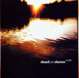 CD DEAD CAN DANCE - WAKE -BEST OF