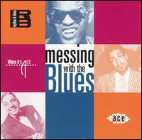 CD V/A - MESSING WITH THE BLUES