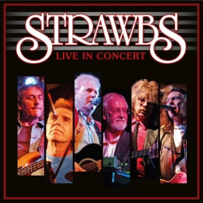 CD STRAWBS - LIVE IN CONCERT -2006-
