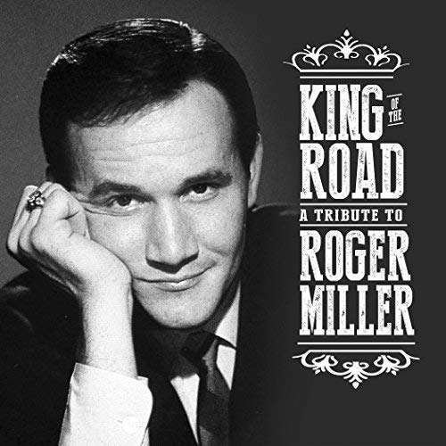 CD VARIOUS ARTISTS - KING OF THE ROAD: TRIBUTE TO ROGER MILLER