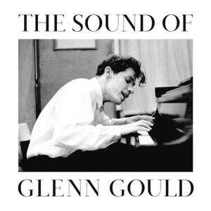 CD GOULD, GLENN - The Sound of Glenn Gould