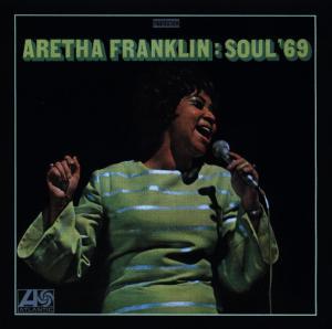CD FRANKLIN, ARETHA - SOUL '69